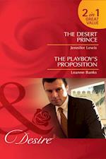 Desert Prince / The Playboy's Proposition