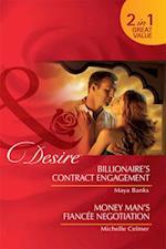 Billionaire's Contract Engagement / Money Man's Fiancee Negotiation: Billionaire's Contract Engagement / Money Man's Fiancee Negotiation (Mills & Boon Desire)