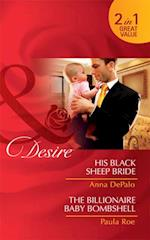 His Black Sheep Bride / The Billionaire Baby Bombshell: His Black Sheep Bride / The Billionaire Baby Bombshell (Mills & Boon Desire) af Anna DePalo