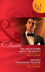 Millionaire Meets His Match / Dante's Temporary Fiancee: The Millionaire Meets His Match / Dante's Temporary Fiancee (Mills & Boon Desire) af Kate Carlisle