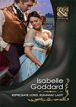 Reprobate Lord, Runaway Lady (Mills & Boon Historical) af Isabelle Goddard