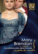 Dangerous Lord, Seductive Miss (Mills & Boon Historical) (Regency Rogues, Book 2) af Mary Brendan
