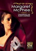 Unmasking the Duke's Mistress (Mills & Boon Historical) (Gentlemen of Disrepute, Book 1) af Margaret Mcphee