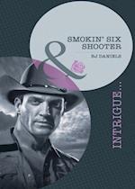 Smokin' Six-Shooter