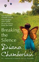Breaking the Silence af Diane Chamberlain