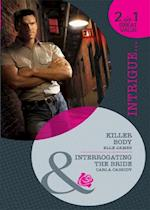 Killer Body / Interrogating the Bride: Killer Body / Interrogating the Bride (Mills & Boon Intrigue) af Elle James