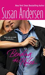 Bending the Rules af Susan Andersen