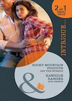 Rocky Mountain Fugitive: Rocky Mountain Fugitive / Rawhide Ranger (Mills & Boon Intrigue) af Ann Voss Peterson