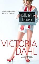 Talk Me Down af Victoria Dahl