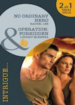 No Ordinary Hero / Operation: Forbidden: No Ordinary Hero / Operation: Forbidden (Mills & Boon Intrigue) (Conard County: The Next Generation, Book 7) af Rachel Lee