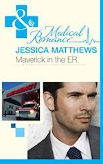 Maverick In The Er (Mills & Boon Medical)
