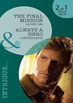 Final Mission / Always A Hero: The Final Mission / Always a Hero (Mills & Boon Intrigue) (Conard County: The Next Generation, Book 8) af Rachel Lee