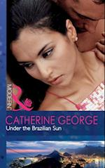 Under the Brazilian Sun (Mills & Boon Modern)