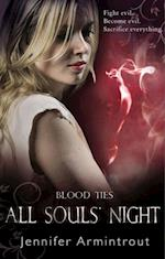 Blood Ties Book Four: All Souls' Night af Jennifer Armintrout