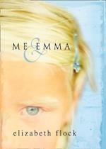 Me & Emma (Mills & Boon M&B) af Elizabeth Flock