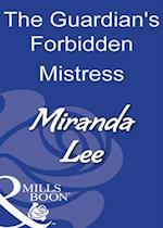 Guardian's Forbidden Mistress (Mills & Boon Modern)
