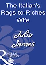 Italian's Rags-to-Riches Wife (Mills & Boon Modern)