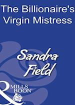 Billionaire's Virgin Mistress (Mills & Boon Modern)