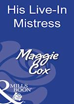 His Live-In Mistress (Mills & Boon Modern)