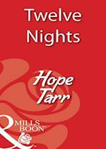 Twelve Nights (Mills & Boon Blaze)