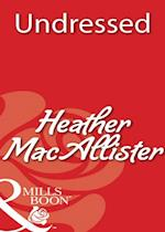 Undressed af Heather MacAllister