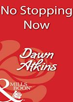 No Stopping Now af Dawn Atkins