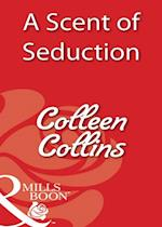 Scent of Seduction af Colleen Collins