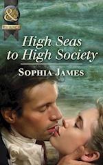 High Seas to High Society (Mills & Boon Historical)