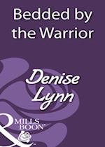 Bedded by the Warrior (Mills & Boon Historical) af Denise Lynn