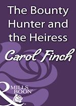 Bounty Hunter and the Heiress af Carol Finch