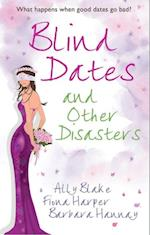 Blind Dates and Other Disasters: The Wedding Wish / Blind-Date Marriage / The Blind Date Surprise (Mills & Boon M&B) (Tango, Book 10)