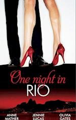 One Night in... Rio: The Brazilian Millionaire's Love-Child / Virgin Mistress, Scandalous Love-Child / The Surgeon's Runaway Bride (Mills & Boon M&B)
