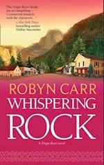 Whispering Rock (A Virgin River Novel, Book 3)