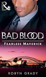 Fearless Maverick (Bad Blood, Book 4)