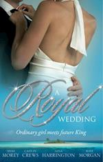 Royal Wedding: The Storm Within / The Reluctant Queen / The Ordinary King / The Prince's Forbidden Love (Mills & Boon M&B)