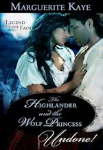 Highlander And The Wolf Princess (Mills & Boon Historical Undone) (Legend of the Faol, Book 3)