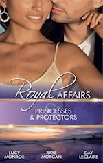Royal Affairs: Princesses & Protectors: Forbidden: The Billionaire's Virgin Princess / Jack and the Princess / The Forbidden Princess (Mills & Boon M&B)
