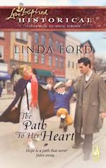 Path To Her Heart (Mills & Boon Historical) af Linda Ford