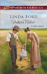 Dakota Father (Mills & Boon Historical) af Linda Ford