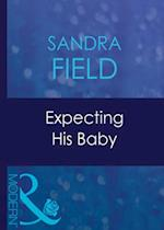 Expecting His Baby (Mills & Boon Modern) (Expecting!, Book 18)
