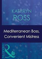 Mediterranean Boss, Convenient Mistress (Mills & Boon Modern) (Hired: For the Boss's Pleasure, Book 1)