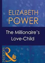 Millionaire's Love-Child (Mills & Boon Modern) (Wedlocked!, Book 40)