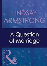 Question Of Marriage