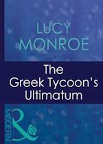 Greek Tycoon's Ultimatum (Mills & Boon Modern) (Greek Tycoons, Book 8)