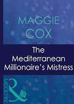 Mediterranean Millionaire's Mistress (Mills & Boon Modern) (Mistress to a Millionaire, Book 25)