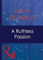 Ruthless Passion (Mills & Boon Modern)