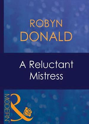 Reluctant Mistress (Mills & Boon Modern)