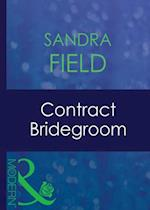 Contract Bridegroom (Mills & Boon Modern)