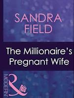 Millionaire's Pregnant Wife (Mills & Boon Modern) (Wedlocked!, Book 61)