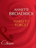 Hard To Forget af Annette Broadrick